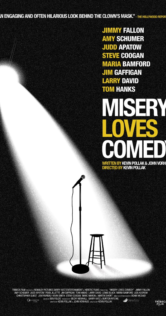 Misery Loves Comedy watch online