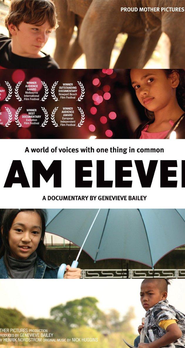 I Am Eleven watch online